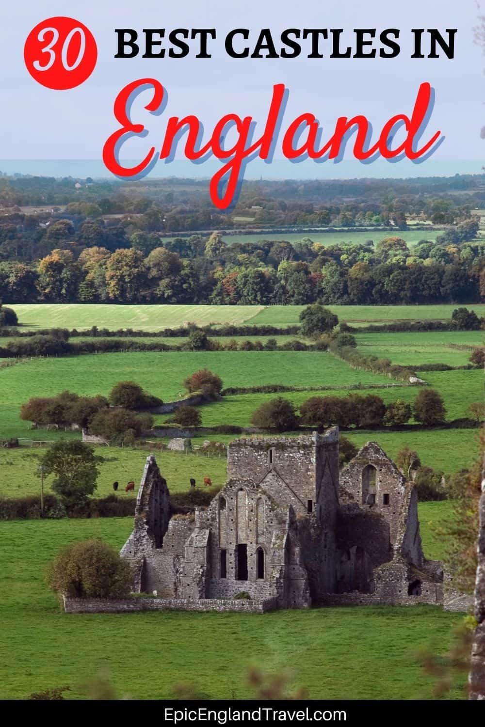 Pinterest image of a castle in England with the text: Best Castles in England